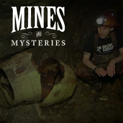 Mines and Mysteries